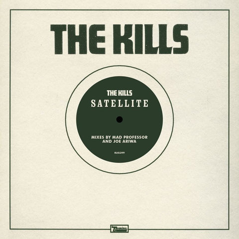 "The Kills - Satellite Remixes (10"")"