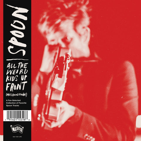 Spoon - All The Weird Kids Up Front (More Best Of Spoon) - RSD 2020