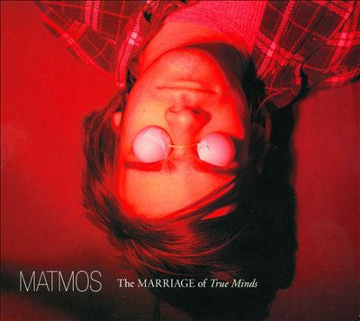 Matmos - The Marriage of True Minds Vinil - Salvaje Music Store MEXICO