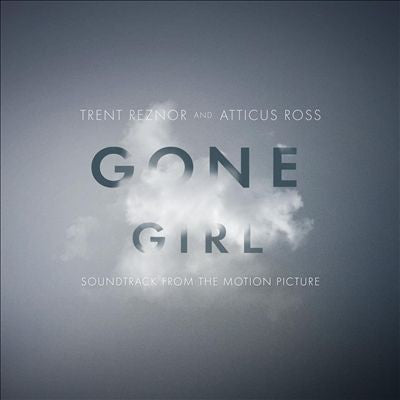 Trent Reznor / Atticus Ross - Gone Girl [Original Motion Picture Soundtrack]  2xLP