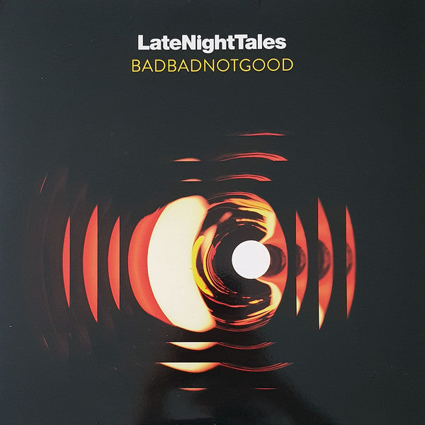 BadBadNotGood ‎– Late Night Tales (2x180g Vinyl)