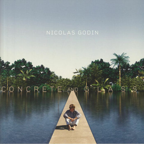 Nicolas Godin - Concrete And Glass