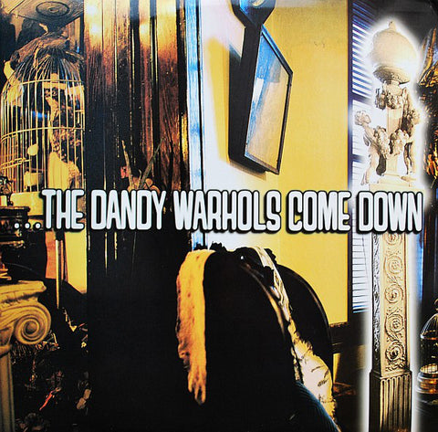 The Dandy Warhols ‎– ...The Dandy Warhols Come Down (2xLP, 180gram)