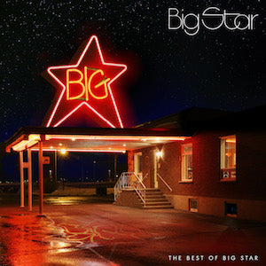 Big Star - The Best Of Big Star (2LP) Vinil - Salvaje Music Store MEXICO