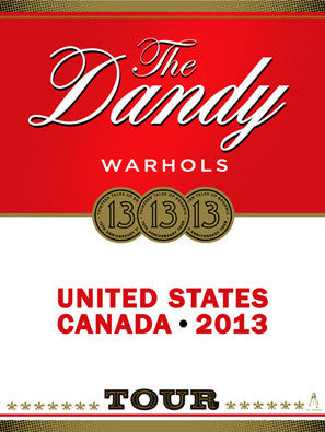 Dandy Warhols - Tour 2013 (Silk Screened Serigraphs) Print - Salvaje Music Store MEXICO