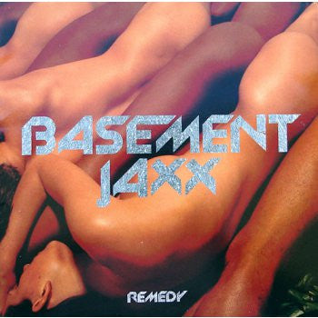 Basement Jaxx - Remedy Vinil - Salvaje Music Store MEXICO