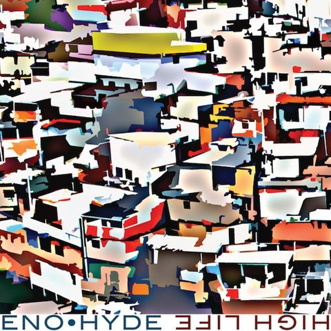 Brian Eno & Karl Hyde - High Life (2LP Gatefold) Vinil - Salvaje Music Store MEXICO