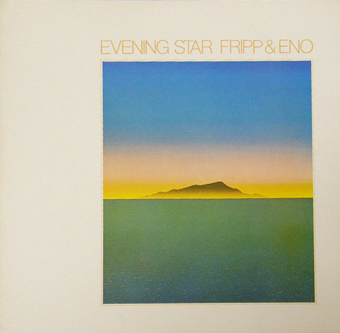 Fripp & Eno  - Evening Star (1LP 200g) Vinil - Salvaje Music Store MEXICO