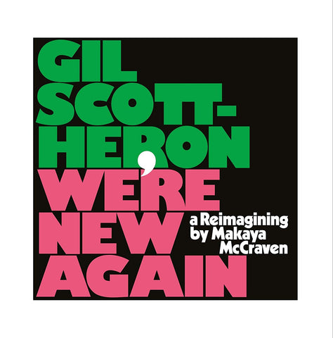Gil Scott-Heron & Makaya McCraven -  We're New Again LP Vinil - Salvaje Music Store MEXICO