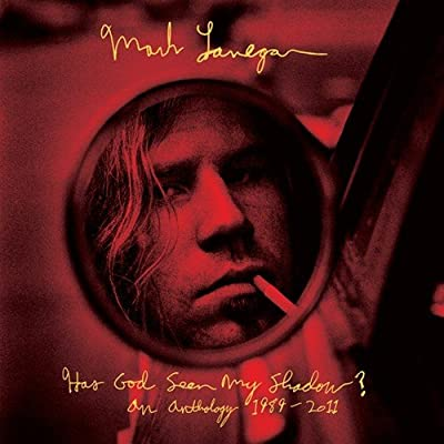 Mark Lanegan - Has God Seen My Shadow? An Anthology 1989-2011 Vinil - Salvaje Music Store MEXICO
