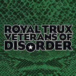 Royal Trux - Veterans of Disorder
