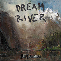 Bill Callahan - Dream River Vinil - Salvaje Music Store MEXICO
