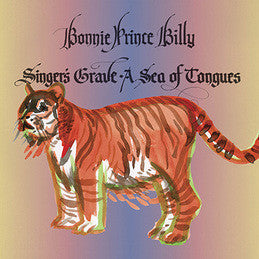 "Bonnie ""Prince"" Billy - Singer's Grave a Sea of Tongues Vinil - Salvaje Music Store MEXICO"