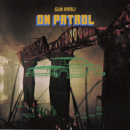 Sun Araw - On Patrol (LP doble)