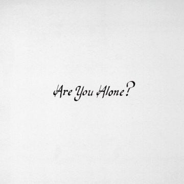Majical Cloudz - Are You Alone?