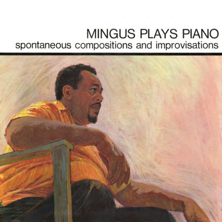 Charles Mingus - Mingus Plays Piano Vinil - Salvaje Music Store MEXICO