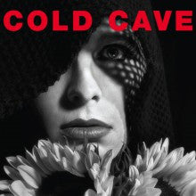 Cold Cave - Cherish The Light Years Vinil - Salvaje Music Store MEXICO