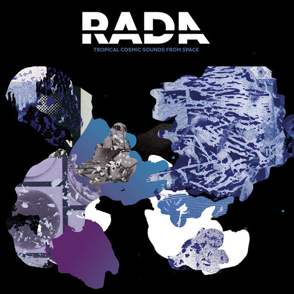 Rada - Tropical Cosmic Sounds From Space 2LP vinil - Salvaje Music Store MEXICO