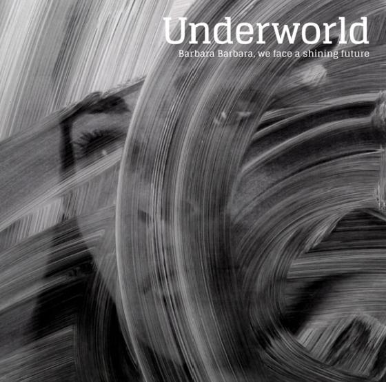 Underworld - Barbara Barbara, We Face a Shining Future Vinil - Salvaje Music Store MEXICO