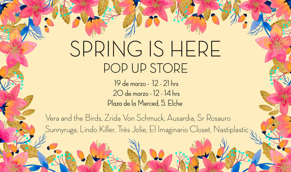 Pop up Store Spring is Here