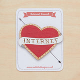 I love internet brooch - Oolaladesign