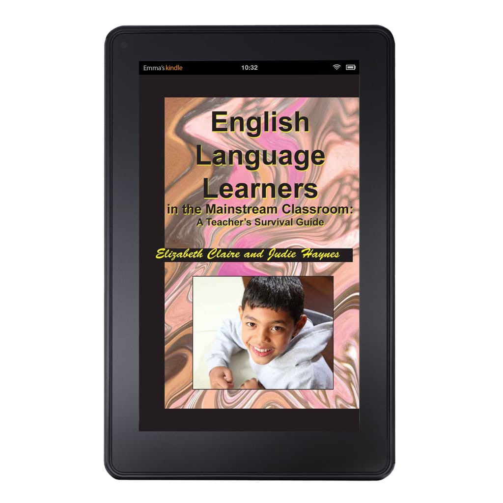 English Language Learners in the Mainstream Classroom: A Teacher's Survival Guide Kindle Edition