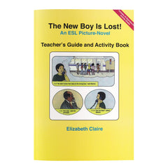 The New Boy Is Lost! Teacher's Guide and Activity Kit