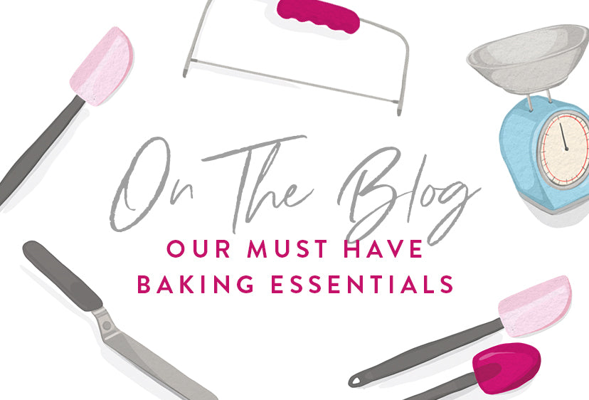 Our Must-Have Baking Essentials