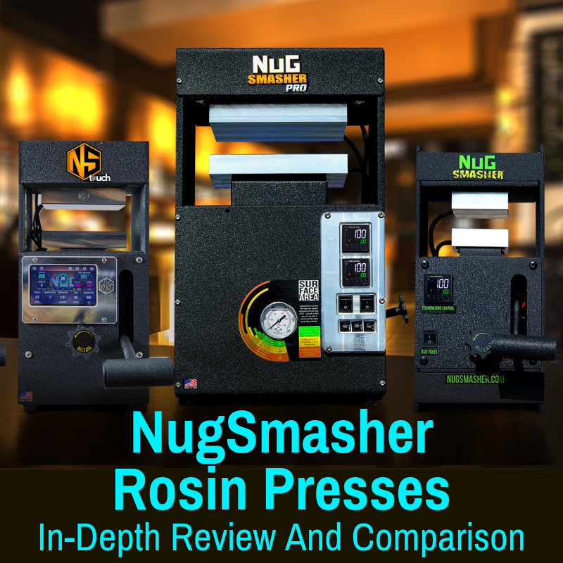 NugSmasher Rosin Presses Reviewed