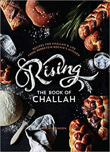 Rochie Pinson / RISING The Book of Challah