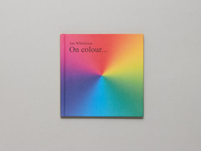Ian Whittlesea / On Colour