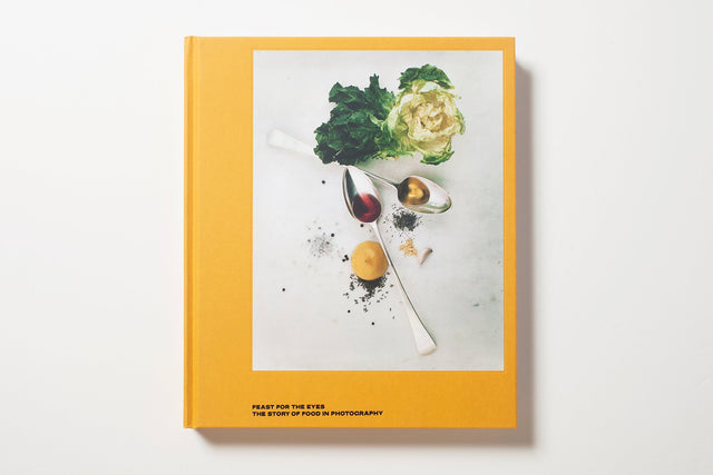 Aperture / Feast for the Eyes: The Story of Food in Photography