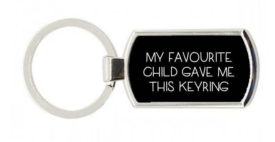 My Favourite Child Keyring