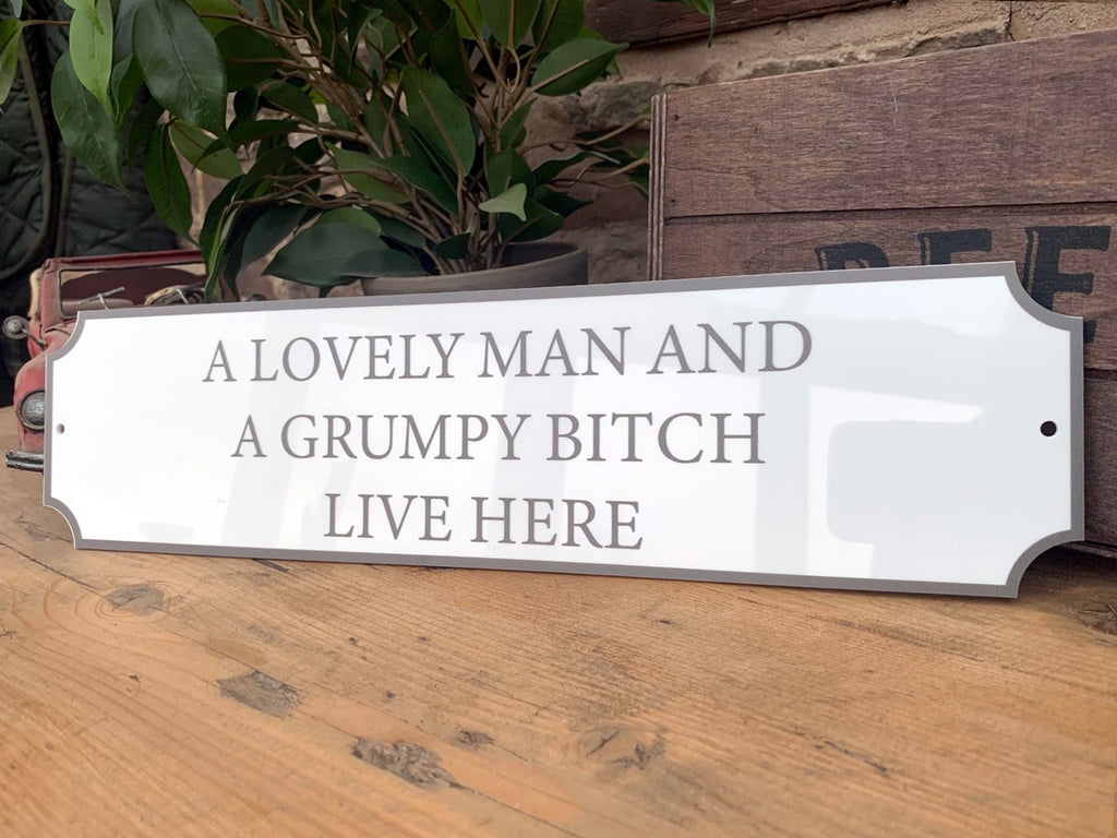 Grumpy Bitch Vintage Style Street Sign