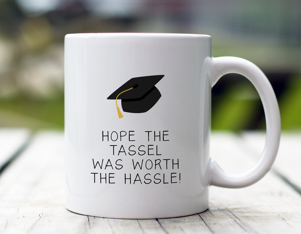 Tassel Worth The Hassle Mug