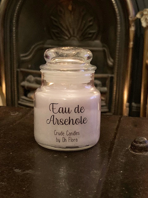 Small Eau De Arsehole Jar Candle