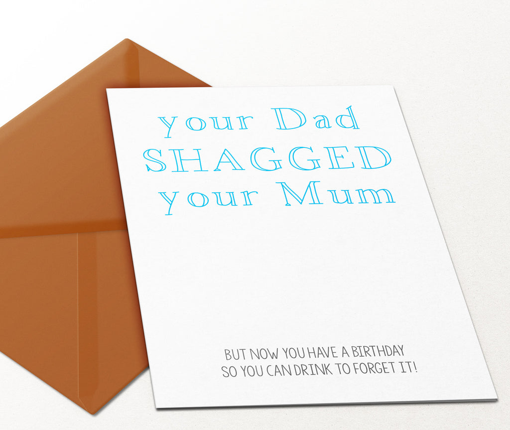 Your Dad Shagged Your Mum