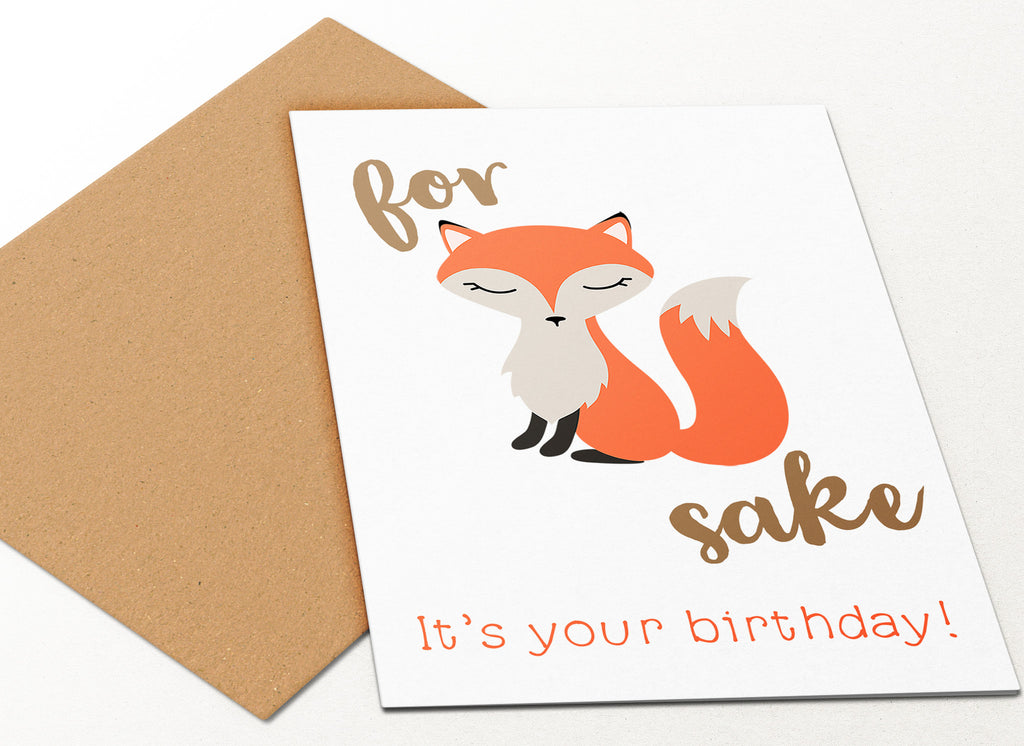 Fox Sake Birthday Card