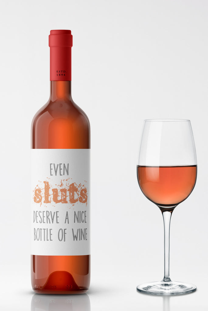 Even Sluts Wine Label