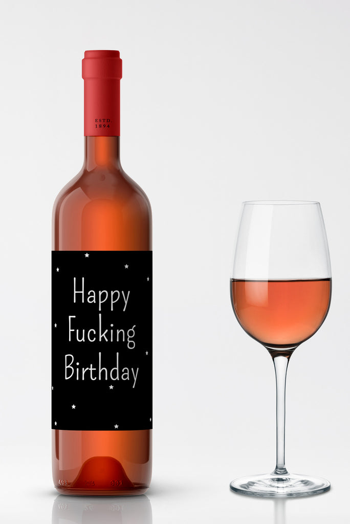 Happy Fucking Birthday Wine Label