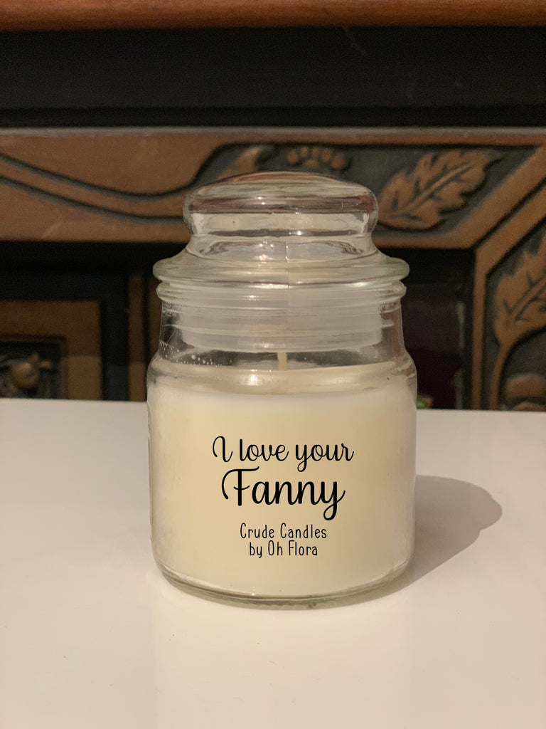 Love Your Fanny Jar Candle