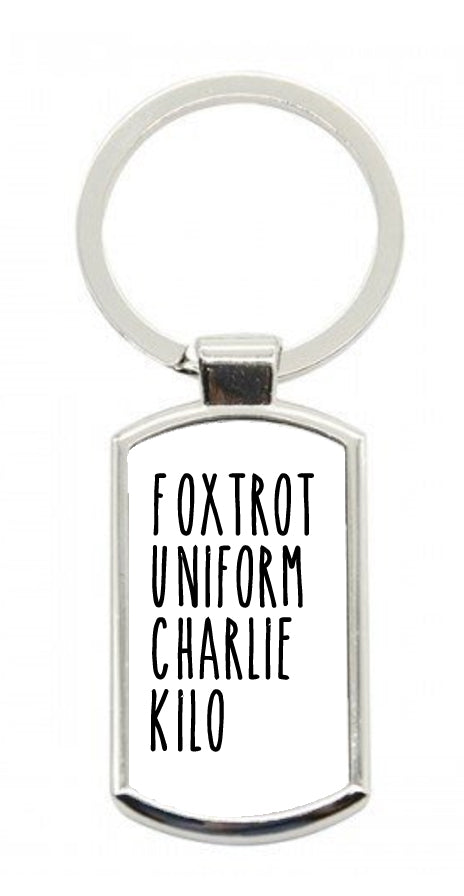 Foxtrot Uniform... Keyring