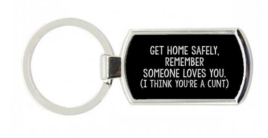 Get Home Safely Keyring