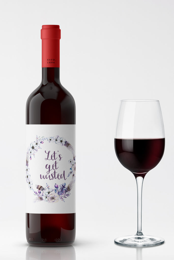 Let's Get Wasted Wine Label