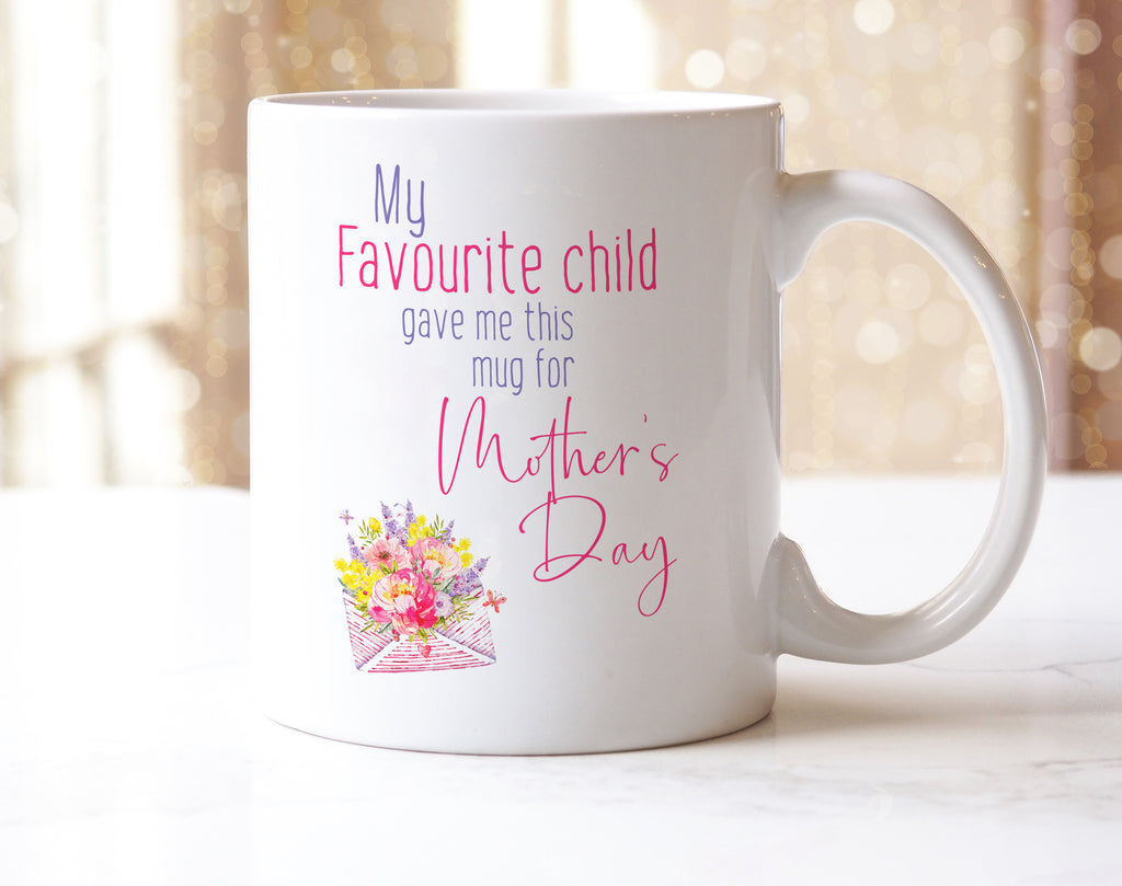 Favourite Child Mother Day Mug
