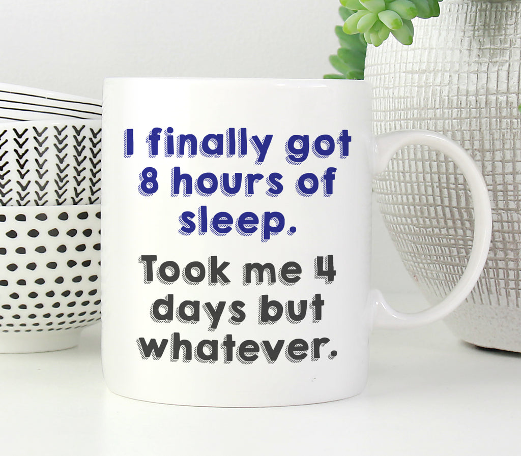 8 Hours of Sleep Mug