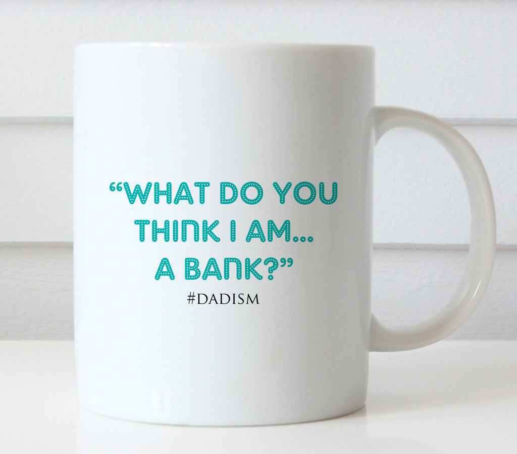 What Do You Think I Am? Mug