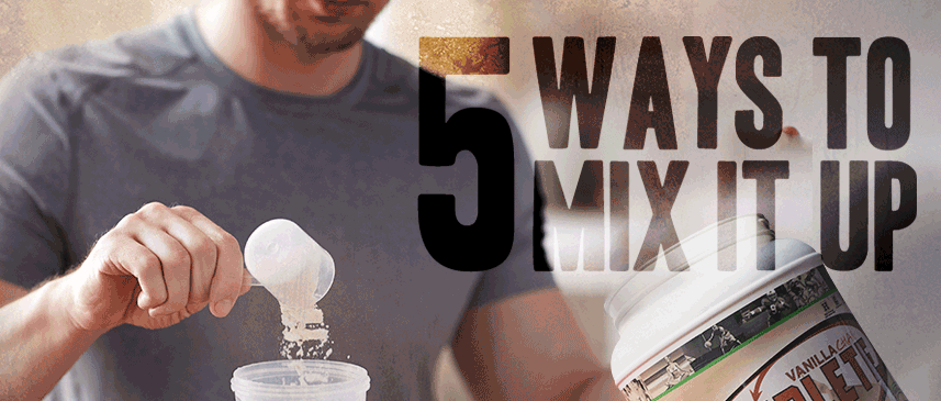 5 Ways to Mix It Up