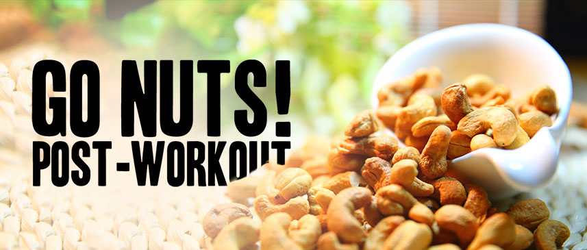Go Nuts! Post-Workout