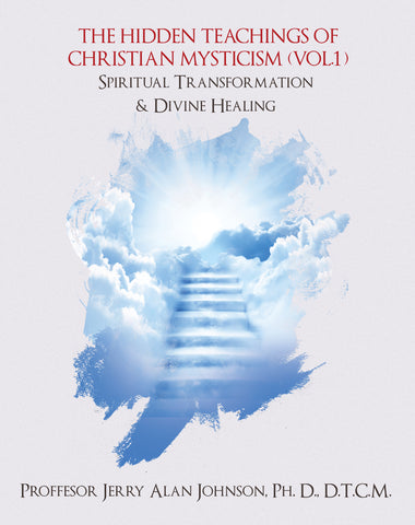 The Hidden Teachings of Christian Mysticism (Vol. 1)